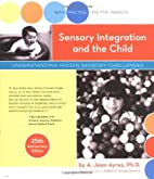 Sensory Integration and the Child: 25th…