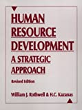 Rothwell, William J.: Human Resource Development: A Strategic Approach