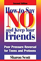 How to Say No and Keep Your Friends: Peer…
