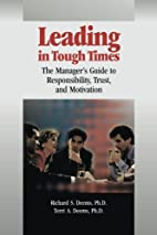 Leading in Tough Times: The Manager¿s Guide…