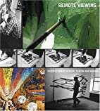 Remote Viewing: Invented Worlds in Recent…