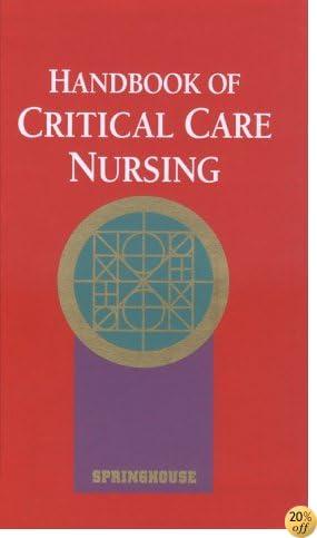 Handbook of Critical Care Nursing (Books)