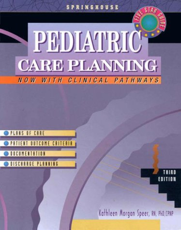 pediatric-care-planning-springhouse-care-planning-series
