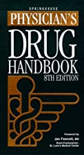 Physician's Drug Handbook by Springhouse…