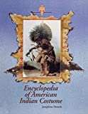 Paterek, Josephine: Encyclopedia of American Indian Costume