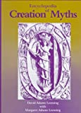 Leeming, David Adams: Encyclopedia of Creation Myths
