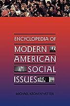 Encyclopedia of modern American social…