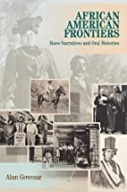 African American Frontiers: Slave Narratives…