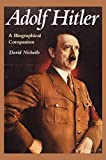 Nicholls, David: Adolf Hitler: A Biographical Companion