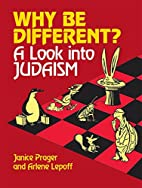 Why Be Different: A Look into Judaism by…