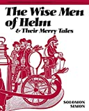 Simon, Solomon: The Wise Men of Helm and Their Merry Tales
