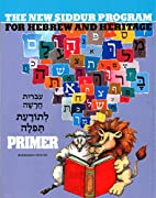 Primer: For the New Siddur Program for…
