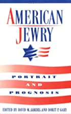 American Jewry: Portrait and Prognosis by…