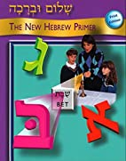 Shalom Uvrachah: The New Hebrew Primer by…