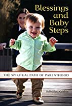 Blessings and Baby Steps: The Spiritual Path…