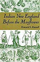 Indian New England Before the Mayflower by…
