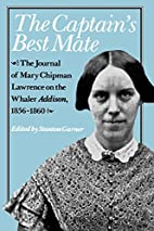 The Captain's Best Mate: The Journal of Mary…