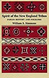 Simmons, William Scranton: Spirit of the New England Tribes: Indian History and Folklore, 1620-1984