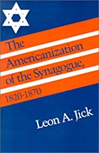 The Americanization of the Synagogue,…