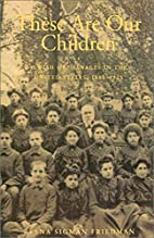 These Are Our Children: Jewish Orphanages in…