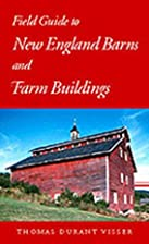 Field Guide to New England Barns and Farm…