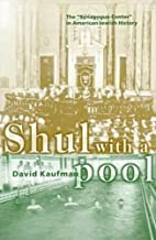 Shul with a Pool: The Synagogue-Center in…