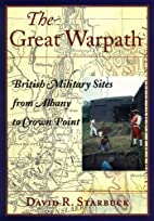 The Great Warpath by David R. Starbuck