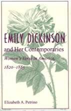 Emily Dickinson and Her Contemporaries:…