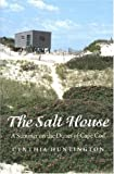Huntington, Cynthia: The Salt House