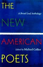 The New American Poets: A Bread Loaf…