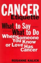 Cancer Etiquette: What to Say, What to Do…