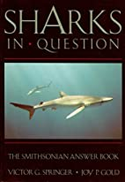 SHARKS IN QUESTION (Smithsonian Answer…