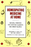 Heimlich, Jane: Homeopathic Medicine at Home: Natural Remedies for Everyday Ailments and Minor Injuries