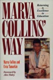 Collins, Marva: Marva Collins&#39; Way