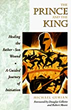 The Prince and the King: Healing the…
