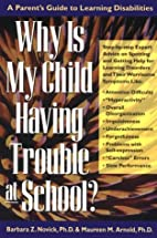 Why is My Child Having Trouble at School?: A…
