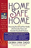 Dadd-Redalia, Debra: Home Safe Home: Creating a Healthy Home Environment by Reducing Exposure to Toxic Household Products