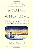 Daily meditations for women who love too…