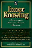 Palmer, Helen: Inner Knowing: Consciousness, Creativity, Insight, and Intuition (New Consciousness Reader)