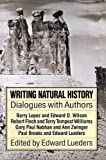 Finch, Robert: Writing Natural History: Dialogues With Authors