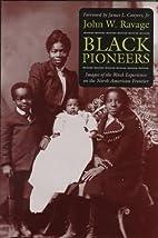 Black Pioneers: Images of the Black…
