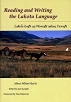 Reading and Writing the Lakota Language by…