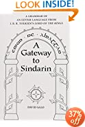 A Gateway to Sindarin: A Grammar of an Elvish Language from JRR Tolkien's Lord of the Rings