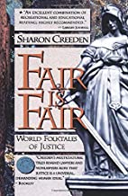 Fair is Fair : World Folktales of Justice by…