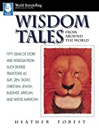 Wisdom Tales from Around the World (World…