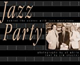 White, Al: Jazz Party: Thirty Years of Jazz-A Pictorial Record