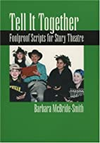 Tell It Together by Barbara McBride-Smith
