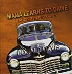 Mama Learns to Drive by Donald Davis