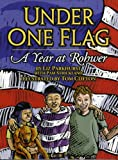 Parkhurst, Liz Smith: Under One Flag: A Year At Rohwer