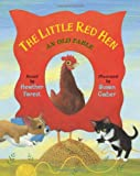 Forest, Heather: The Little Red Hen: An Old Fable